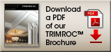 Download a PDF of our Trimroc Brochure
